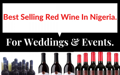 Top 10 Best Red Wine In Nigeria For Weddings And Events